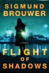 Flight of Shadows (Caitlyn Brown, Bk 2)