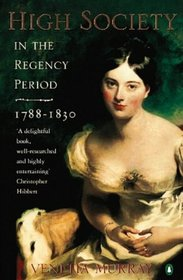 High Society in the Regency Period