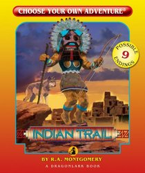 Indian Trail (Choose Your Own Adventure - Dragonlarks) (Choose Your Own Adventure)