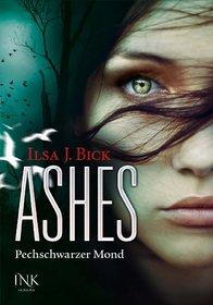 Pechschwarzer Mond (Ashes, #3.2)