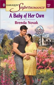 A Baby of Her Own (9 Months Later) (Harlequin Superromance, No 1083)