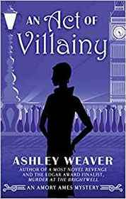 An Act of Villainy (An Amory Ames Mystery)