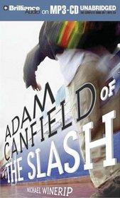 Adam Canfield of the Slash (The Slash)