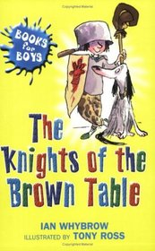 The Knights of the Brown Table (Books for Boys)
