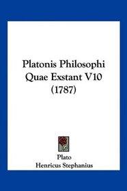 Platonis Philosophi Quae Exstant V10 (1787) (Latin Edition)