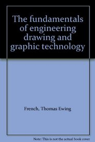 Fundamentals of Engineering Drawing and Graphic Technology