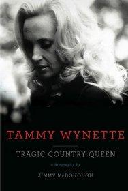 Tammy Wynette: Tragic Country Queen