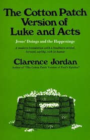 The Cotton Patch Version of Luke and Acts: Jesus' Doings and the Happenings