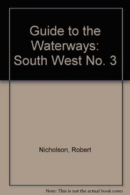 Guide to the Waterways: South West No. 3