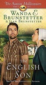 The English Son (Amish Millionaire, Bk 1)