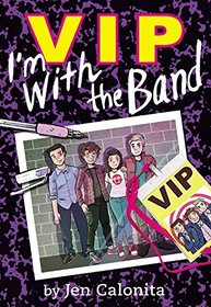 VIP: I M with the Band