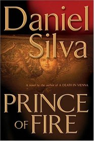 Prince of Fire (Gabriel Allon, Bk 5)