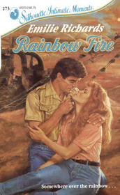 Rainbow Fire (Tales of the Pacific, Bk 3) (Silhouette Intimate Moments, No 273)