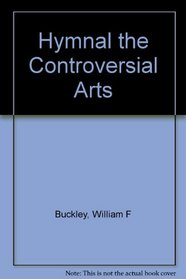 Hymnal the Controversial Arts