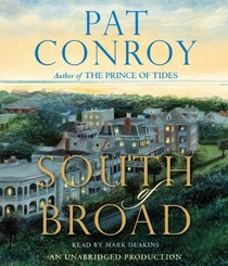 South of Broad (Audio CD) (Unabridged)