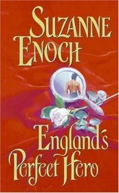 England's Perfect Hero (Lessons in Love, Bk 3)