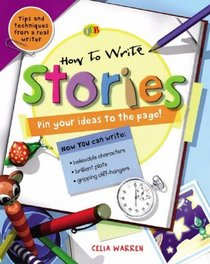 How to Write Stories (How to Write...)