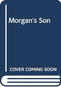 Morgan's Son