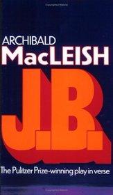 J.B. : A Play in Verse