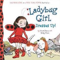 Ladybug Girl Dresses Up! (Ladybug Girl)
