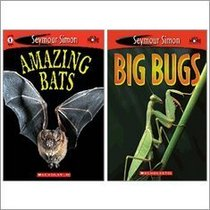 Seymour Simon Bats & Bugs Set (2 Books) (See More Readers, Amazing Bats; Big Bugs)