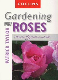 Gardening with Roses