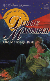 The Marriage Risk (Midnight Sons, Bk 2) (Harlequin Romance, No 3383)