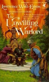 The Unwilling Warlord (Legends of Ethshar, Bk 3)