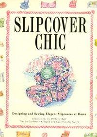 Slipcover Chic