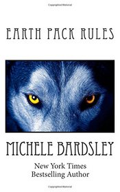Earth Pack Rules: Her Alpha Lovers: A Werewolf Shifter Romance
