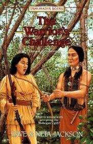 The Warrior's Challenge: David Zeisberger (Trailblazer, Bk 20)