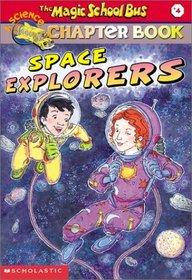 Space Explorers (Magic School Bus, Bk 4)