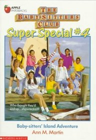 Baby-Sitters' Island Adventure (Baby-Sitters Club Super Special, Bk 4)