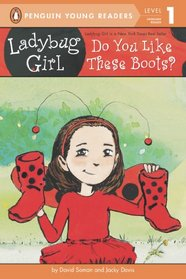 Do You Like These Boots? (Ladybug Girl) (Penguin Young Readers, Level 1)