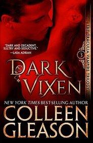 Dark Vixen: The Vampire Narcise (Draculia Vampire Trilogy)