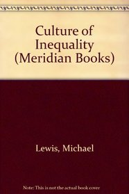 Culture of Inequality (Meridian Books)