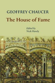 The House of Fame (Durham Medieval and Renaissance Texts)