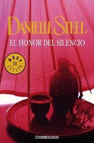 El honor del silencio/ Silent Honor (Spanish Edition)