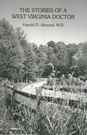 Stories of a West Virginia Doctor