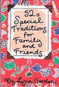 52 Special Traditions for Family and Friends (52 Series)