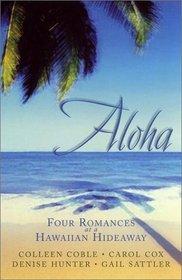 Aloha: Four Romances at a Hawaiian Hideaway