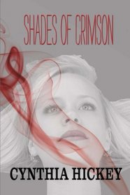 Shades of Crimson (Colors of Evil) (Volume 1)