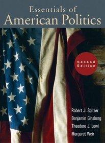 The Essentials of American Politics, Second Edition