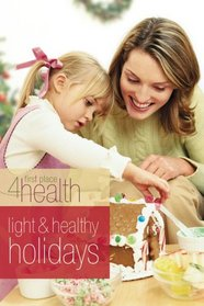 Light and Healthy Holidays: First Place 4 Health Devotional (First Place 4 Health)