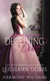 Deceiving the Duke (Scandals and Spies) (Volume 2)
