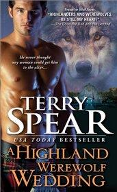 A Highland Werewolf Wedding (Heart of the Wolf, Bk 11)