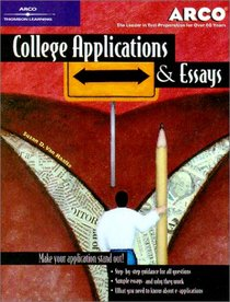 College Applications & Essays 4th ed (College Applications and Essays)