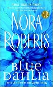 Blue Dahlia (In the Garden, Bk 1)