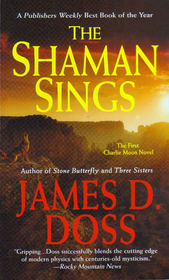 The Shaman Sings (Charlie Moon, Bk 1)