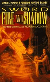 Sword of Fire and Shadow (The Chronicle of Fionn Mac Cumhal, No 3)